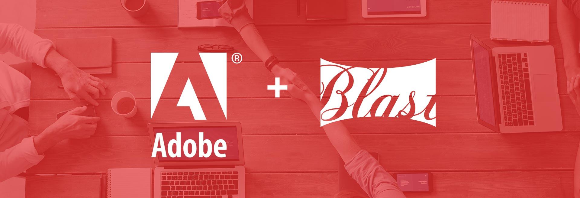 adobe and blast partnership