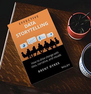 brent dykes data storytelling book