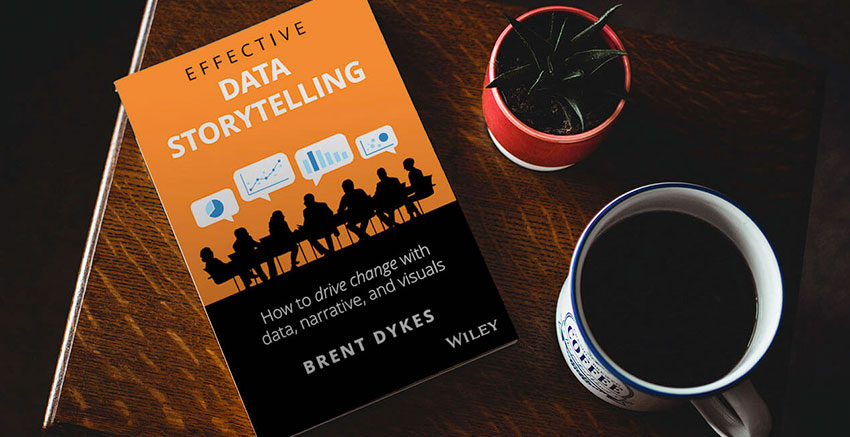 Effective Data Storytelling Book by Brent Dykes