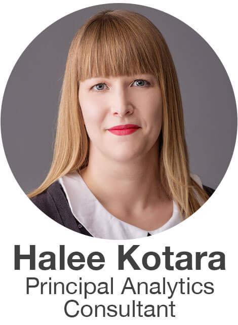 Halee Kotara Principal Analytics Consultant