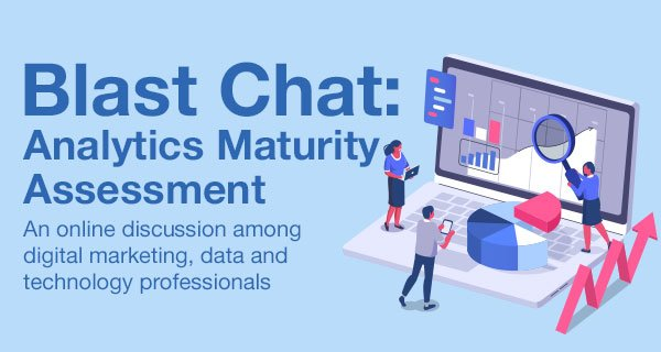 Blast Chat - Analytics Maturity Assessment