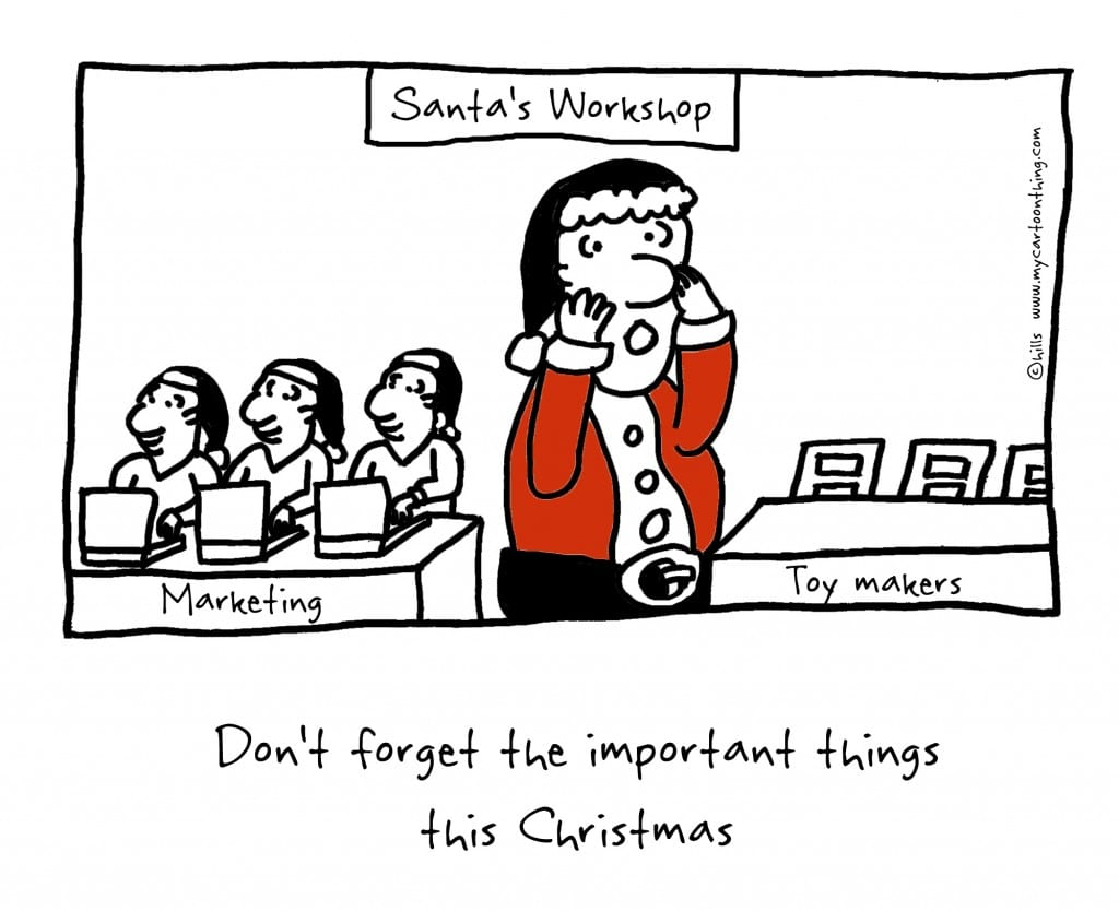 Holiday marketing - Don't forget the important things this Christmas