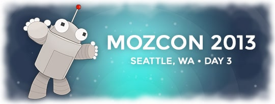 Roger the Moz robot giving out inbound marketing tactics at Mozcon 2013 day 3