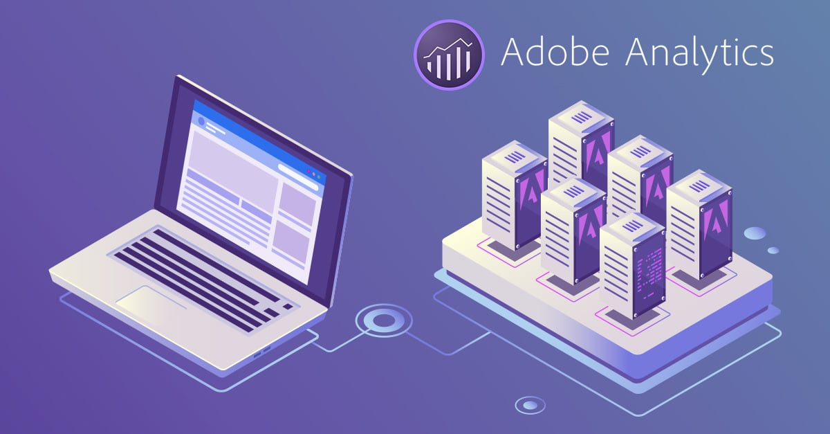 Switch to Adobe Analytics Server-Side to Improve Data Quality and Site Performance