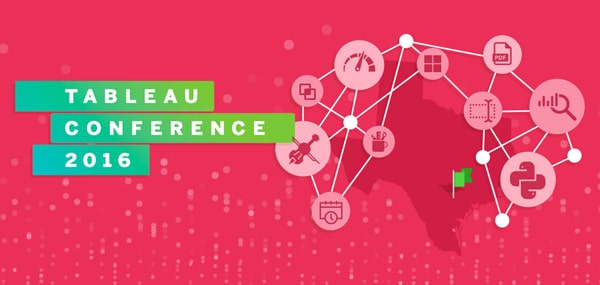 Tableau Conference 2016 Austin, Texas