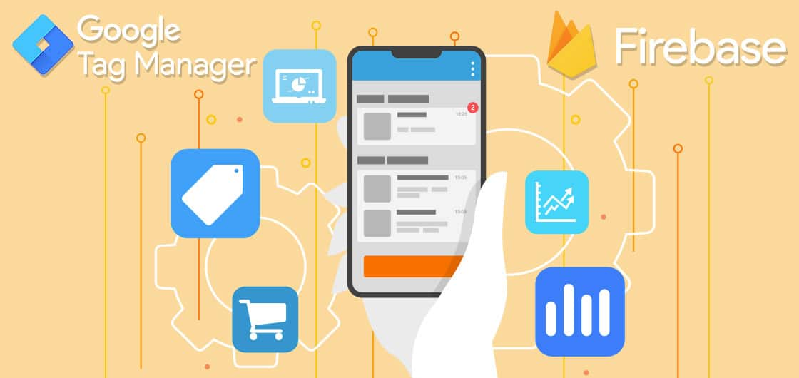 Mobile App Analytics Tracking Using Firebase and GTM: Track Engagement and eCommerce
